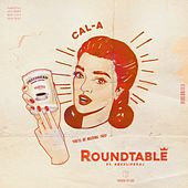Round Table (feat. Rexx Life Raj) by Cala