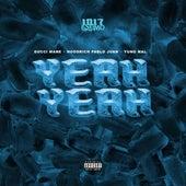 Yeah Yeah (feat. Gucci Mane) de Yung Mal