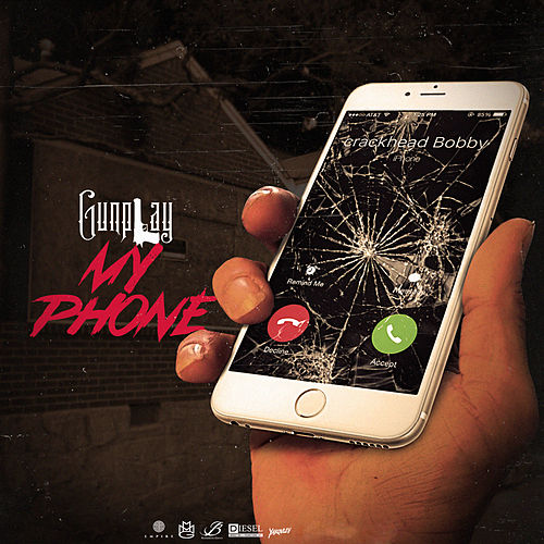 My Phone by Gunplay
