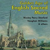 The Golden Age of English Sacred Music by Various Artists