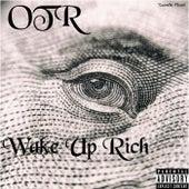 Wake up Rich by OTR