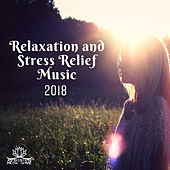 Relaxation and Stress Relief Music 2018 by Meditation Music Zone