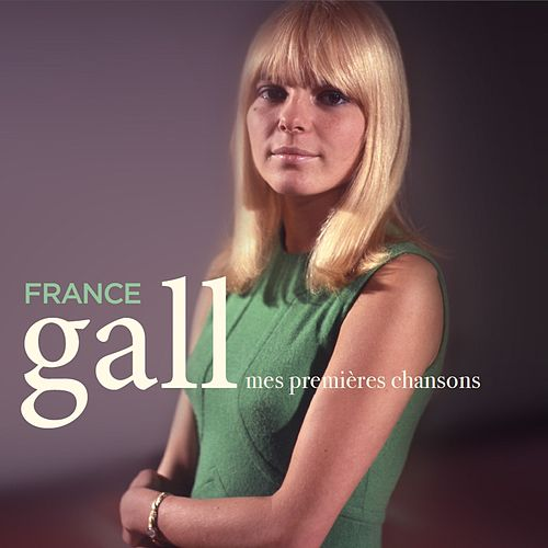 Mes premières chansons by France Gall