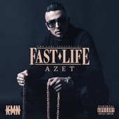 Fast Life by Azet