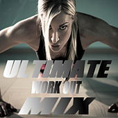Ultimate Work Out Mix de Various Artists