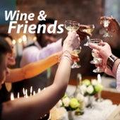 Wine & Friends di Various Artists