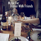 Music For Dinner With Friends de Various Artists