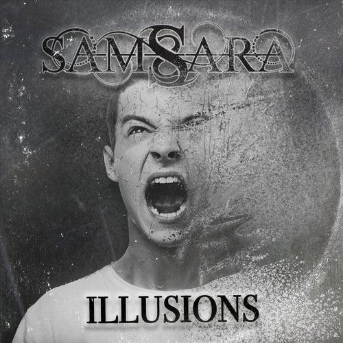 Illusions by Samsara