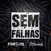Sem Falhas by The Frontline