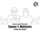 Smoke & Mirrors (Stamp Art Remix) by Anton Ishutin