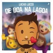 Lucas Lucco de Boa na Lagoa (Ao Vivo) de Lucas Lucco