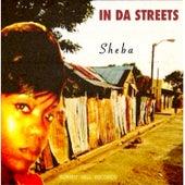 In Da Streets by Sheba