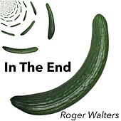In The End di Roger Walters