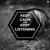 Keep Calm and Keep Listening by Various Artists