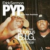 P.YP. (feat. The Notorious B.I.G. & Voice) von Erick Sermon