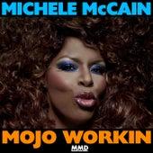 Mojo Workin de Michele Mccain