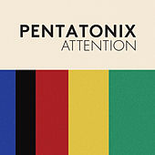 Attention de Pentatonix