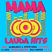 Mama Laudaaa Hits by Various Artists