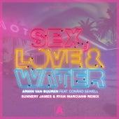 Sex, Love & Water (Sunnery James & Ryan Marciano Remix) von Armin Van Buuren