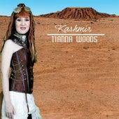 Kashmir von Tianna Woods