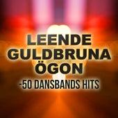 Leende guldbruna ögon - 50 Dansbands hits by Various Artists