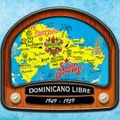 Dominicano libre (1949 - 1959) von Various
