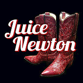 Juice Newton by Juice Newton