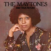 Only Your Picture by The Maytones