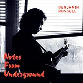 Notes from Underground by Benjamin Russell