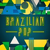 Brazilian Pop by Various Artists
