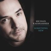 Something New de Michael Kaeshammer