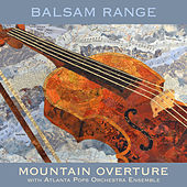 Mountain Overture by Atlanta Pops Orchestra Ensemble Balsam Range