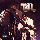 T4L (Trill 4 Life) de Various Artists