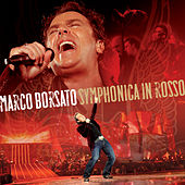 Symphonica In Rosso (Live) by Marco Borsato