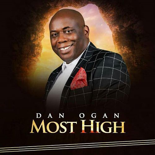 Most High by Dan Ogan