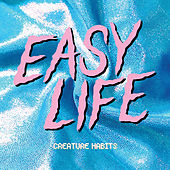 Creature Habits Mixtape by Easy Life