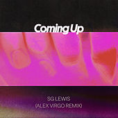 Coming Up (Alex Virgo Remix) di SG Lewis