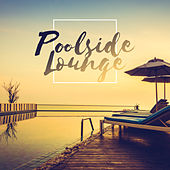 Poolside Lounge von Ibiza Chill Out