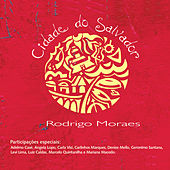 Cidade do Salvador de Rodrigo Moraes