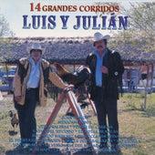 14 Grandes Corridos de Luis Y Julian