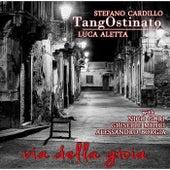 Tangostinato: Via Della Gioia by Luca Aletta