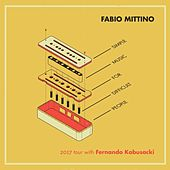 Simple Music for Difficult People (feat. Fernando Kabusacki) de Fabio Mittino
