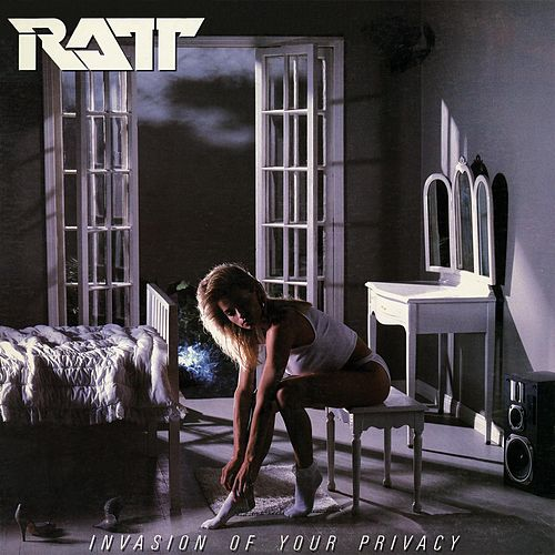 Invasion Of Your Privacy by Ratt