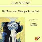 Die Reise zum Mittelpunkt der Erde von Jules Verne