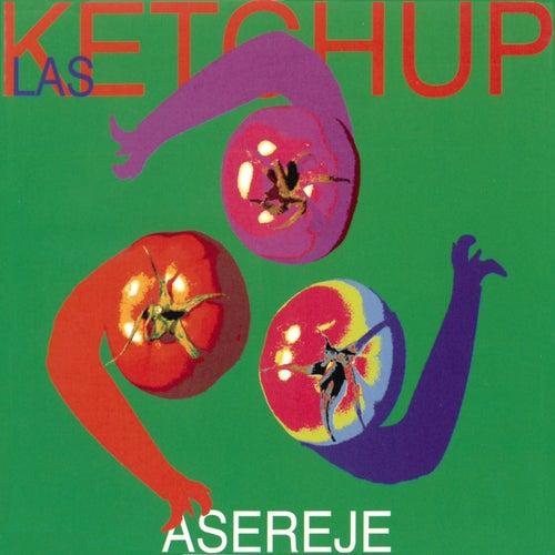 Aserejé (The Ketchup Song) von Las Ketchup
