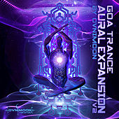 Goa Trance Aural Expansion V2 by Various Artists