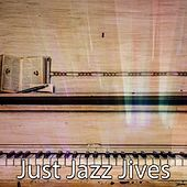 Just Jazz Jives von Peaceful Piano