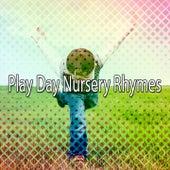 Play Day Nursery Rhymes by Canciones Infantiles