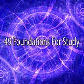 49 Foundations For Study von Music For Meditation