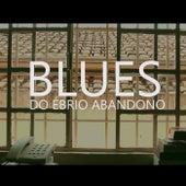Blues do Ébrio Abandono de Mariachi sin Tequila
